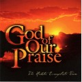 God Of Our Praise (CD)