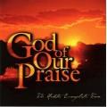 God Of Our Praise (CD)