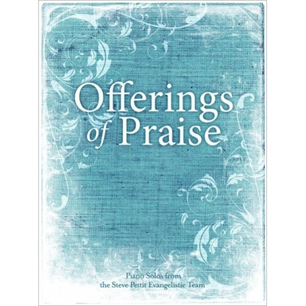 Offerings Of Praise