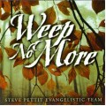 Weep No More (CD)