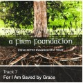 Track 07 - For I Am Saved By Grace (Download)