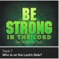 Track 07 - Who Is on the Lord's Side? (Download)