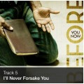Track 05 - I'll Never Forsake You (Download)