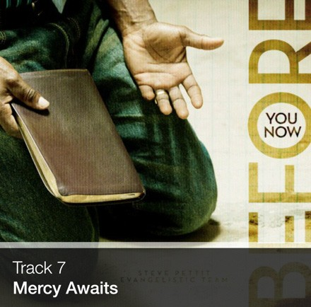 Track 07 - Mercy Awaits (Download)