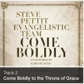 Track 02 - Come Boldly to the Throne of Grace (Download)