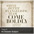 Track 06 - No Sweeter Subject (Download)