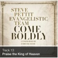 Track 13 - Praise the King of Heaven (Download)
