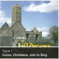 Track 01 - Come, Christians, Join to Sing (Download)