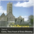 Track 06 - Come, Thou Fount of Every Blessing (Download)