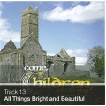 Track 13 - All Things Bright and Beautiful (Download)