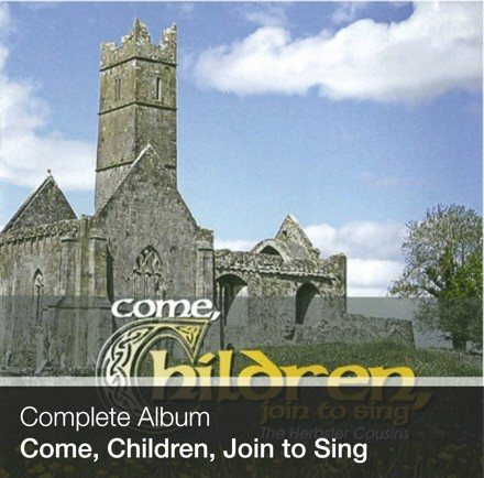 Complete Album - Come, Children, Join to Sing (Download)