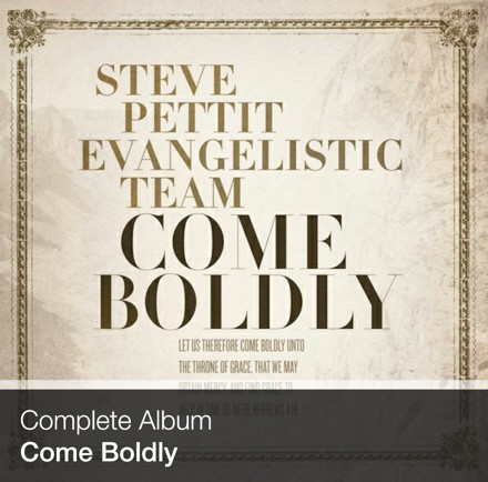 Complete Album - Come Boldly (Download)