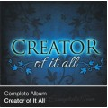 Complete Album - Creator of It All (Download)