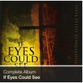 Complete Album - If Eyes Could See (Download)
