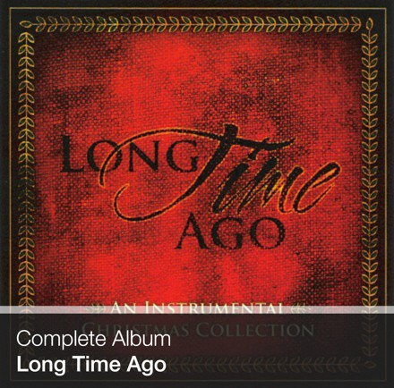 Complete Album - Long Time Ago (Download)