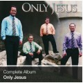 Complete Album - Only Jesus (Download)
