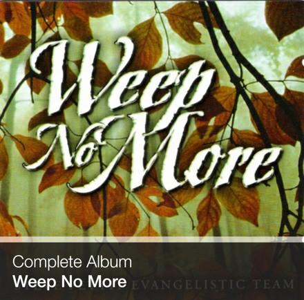 Complete Album - Weep No More (Download)