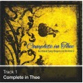 Track 01 - Complete in Thee (Download)