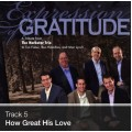 Track 05 - How Great His Love (Download)