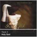 Track 04 - Holy God (Download)