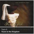 Track 08 - Yours Is the Kingdom (Download)