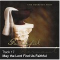 Track 17 - May the Lord Find Us Faithful (Download)
