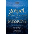 Gospel Meditations for Missions