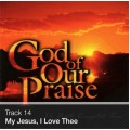 Track 14 - My Jesus, I Love Thee (Download)