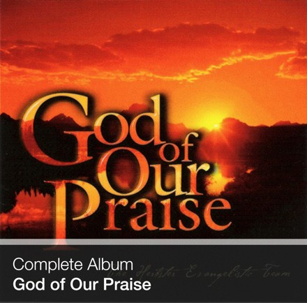 Complete Album - God of Our Praise (Download)