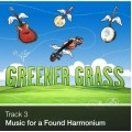 Track 03 - Music For a Found Harmonium (Download)