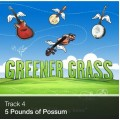 Track 04 - 5 Pounds of Possum (Download)