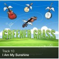 Track 10 - I Am My Sunshine (Download)