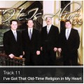 Track 11 - I've Got That Old-Time Religion in My Heart (Download)