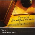 Track 11 - Jesus Paid It All (Download)