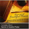 Complete Album - Hymns of Grateful Praise (Download)
