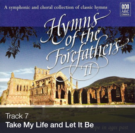 Track 07 - Take My Life and Let It Be (Download)
