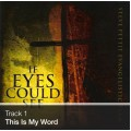 Track 01 - This Is My Word (Download)