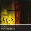 Track 02 - O Wondrous Love (Download)