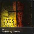 Track 03 - The Morning Trumpet (Download)