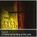 Track 08 - O Come Let Us Sing to the Lord (Download)