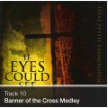Track 10 - Banner of the Cross Medley (Download)