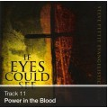 Track 11 - Power in the Blood (Download)