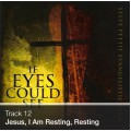 Track 12 - Jesus, I Am Resting, Resting (Download)