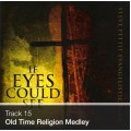 Track 15 - Old Time Religion Medley (Download)