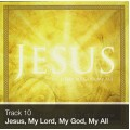 Track 10 - Jesus, My Lord, My God, My All (Download)