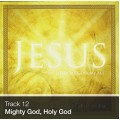 Track 12 - Mighty God, Holy God (Download)