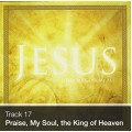 Track 17 - Praise My Soul, the King of Heaven (Download)