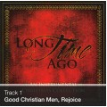Track 01 - Good Christian Men, Rejoice (Download)