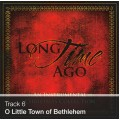 Track 06 - O Little Town of Bethlehem Medley (Download)