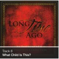 Track 08 - What Child Is This? (Download)